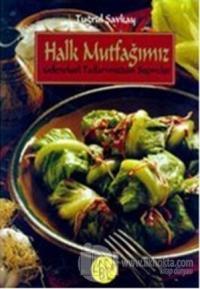 Halk Mutfağımız Geleneksel Tatlarımızdan Seçmeler 2 Cilt (Ciltli)