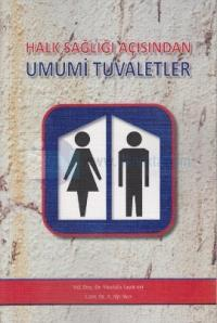 Halk Sağlığı Açısından Umumi Tuvaletler