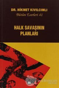 Halk Savaşının Planları - Bütün Eserleri:41