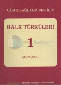 Halk Türküleri - 1 Yusuf Kemal Zulal
