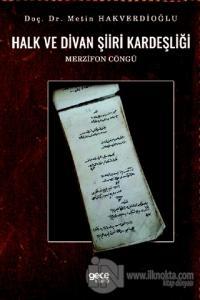 Halk ve Divan Şiiri Kardeşliği