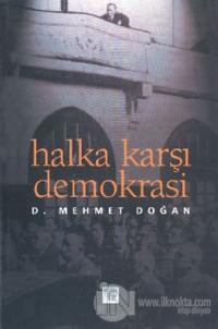 Halka Karşı Demokrasi