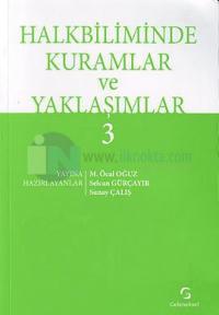 Halkbiliminde Kuramlar ve Yaklaşımlar 3