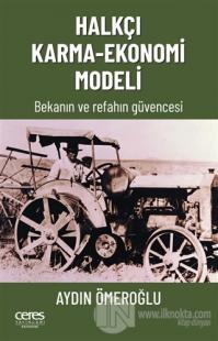 Halkçı Karma-Ekonomi Modeli Aydın Ömeroğlu