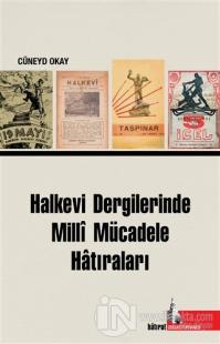 Halkevi Dergilerinde Milli Mücadele Hatıraları