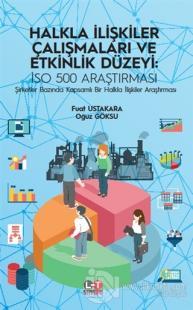 Halkla İlişkiler Çalışmaları ve Etkinlik Düzeyi: ISO 500 Araştırması %