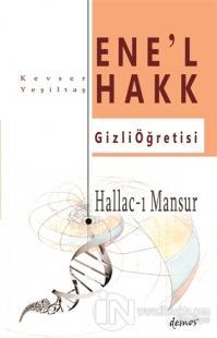 Hallac-I Mansur-Ene'l Hakk Gizli Öğretisi Kevser Yeşiltaş
