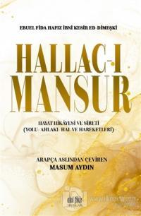 Hallac-ı Mansur Ebu El Fida Hafız İbni Kesir Ed- Dimeşki