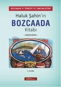 Haluk Şahin'in Bozcaada Kitabı