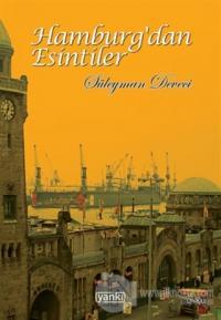Hamburg'dan Esintiler (Ciltli)