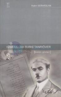 Hamdullah Subhi Tanrıöver - Bütün Şiirleri