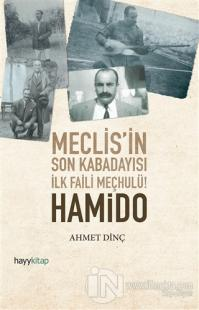 Hamido - Meclisin Son Kabadayısı İlk Faili Meçhulü