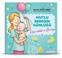 Hamilelik ve Öncesi - Mutlu Bebeğin Günlüğü 1