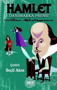 Hamlet - Danimarka Prensi