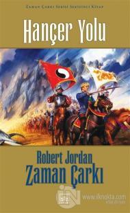 Hançer Yolu - Zaman Çarkı Cilt 8 (Ciltli) Robert Jordan