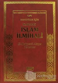 Hanefiler İçin Kaynak İslam İlmihali (Ciltli)