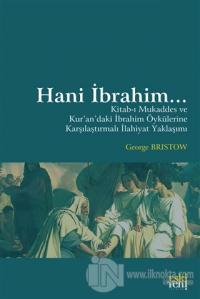 Hani İbrahim... George Bristow