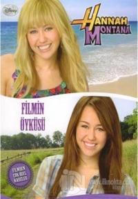 Hannah Montana - Filmin Öyküsü