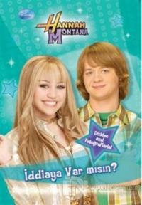 Hannah Montana İddiaya Var mısın?