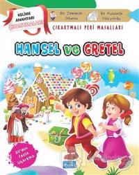 Hansel ve Gretel - Çıkartmalı Peri Masalları