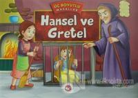 Hansel ve Gretel - Üç Boyutlu Masallar (Ciltli) %25 indirimli Kolektif