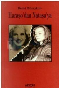 Haraşo'dan Nataşa'ya