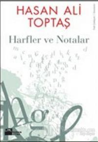Harfler ve Notalar %20 indirimli Hasan Ali Toptaş
