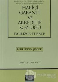 Harici Garanti ve Akreditif Sözlüğü (İngilizce - Türkçe)