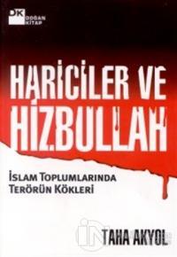 Hariciler ve Hizbullah İslam Toplumlarında Terörün Kökleri