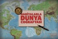 Haritalarla Dünya Coğrafyası