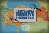 Haritalarla Türkiye Coğrafyası