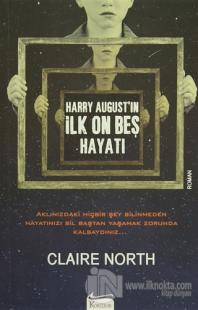 Harry August'in İlk On Beş Hayatı