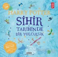 Harry Potter - Sihir Tarihinde Bir Yolculuk Kolektif