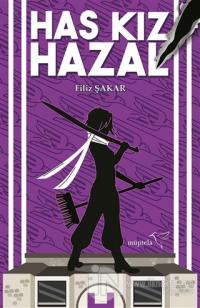 Has Kız Hazal (Ciltli)