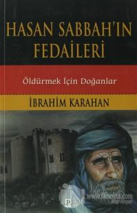 Hasan Sabbah'ın Fedaileri %20 indirimli İbrahim Karahan