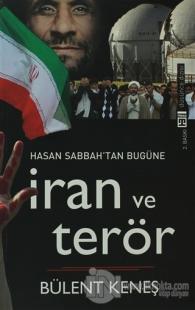 Hasan Sabbah'tan Bugüne İran ve Terör