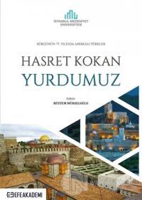 Hasret Kokan Yurdumuz - Sürgünün 75. Yılında Ahıskalı Türkler