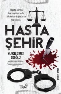 Hasta Şehir %30 indirimli Yunus Emre Eroğlu