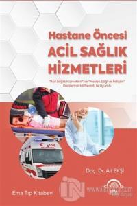 Hastane Öncesi Acil Sağlık Hizmetleri