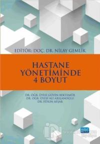 Hastane Yönetiminde 4 Boyut %15 indirimli Ali Arslanoğlu