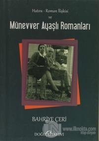 Hatıra - Roman İlişkisi ve Münevver Ayaşlı Romanları