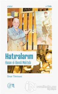 Hatıralarım – Hasan el-Benna Mektebi