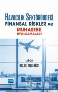 Havacılık Sektöründeki Finansal Riskler ve Muhasebe Uygulamaları Bülen