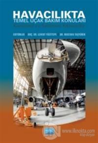 Havacılıkta Temel Uçak Bakım Konuları