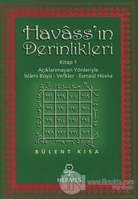 Havass'ın Derinlikleri Kitap 1