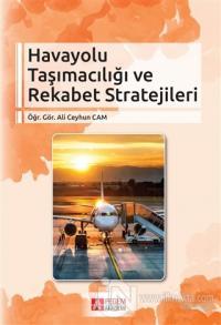Havayolu Taşımacılığı ve Rekabet Stratejileri