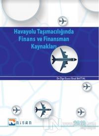 Havayolu Taşımacılığında Finans ve Finansman Kaynakları
