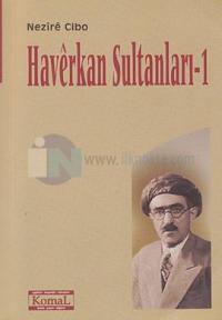 Haverkan Sultanları 1