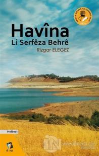 Havina Li Serfeza Behre %25 indirimli Rizgar Elegez