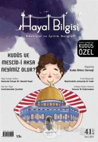 Hayal Bilgisi Dergisi Sayı: 41 Yaz 2021 Kolektif